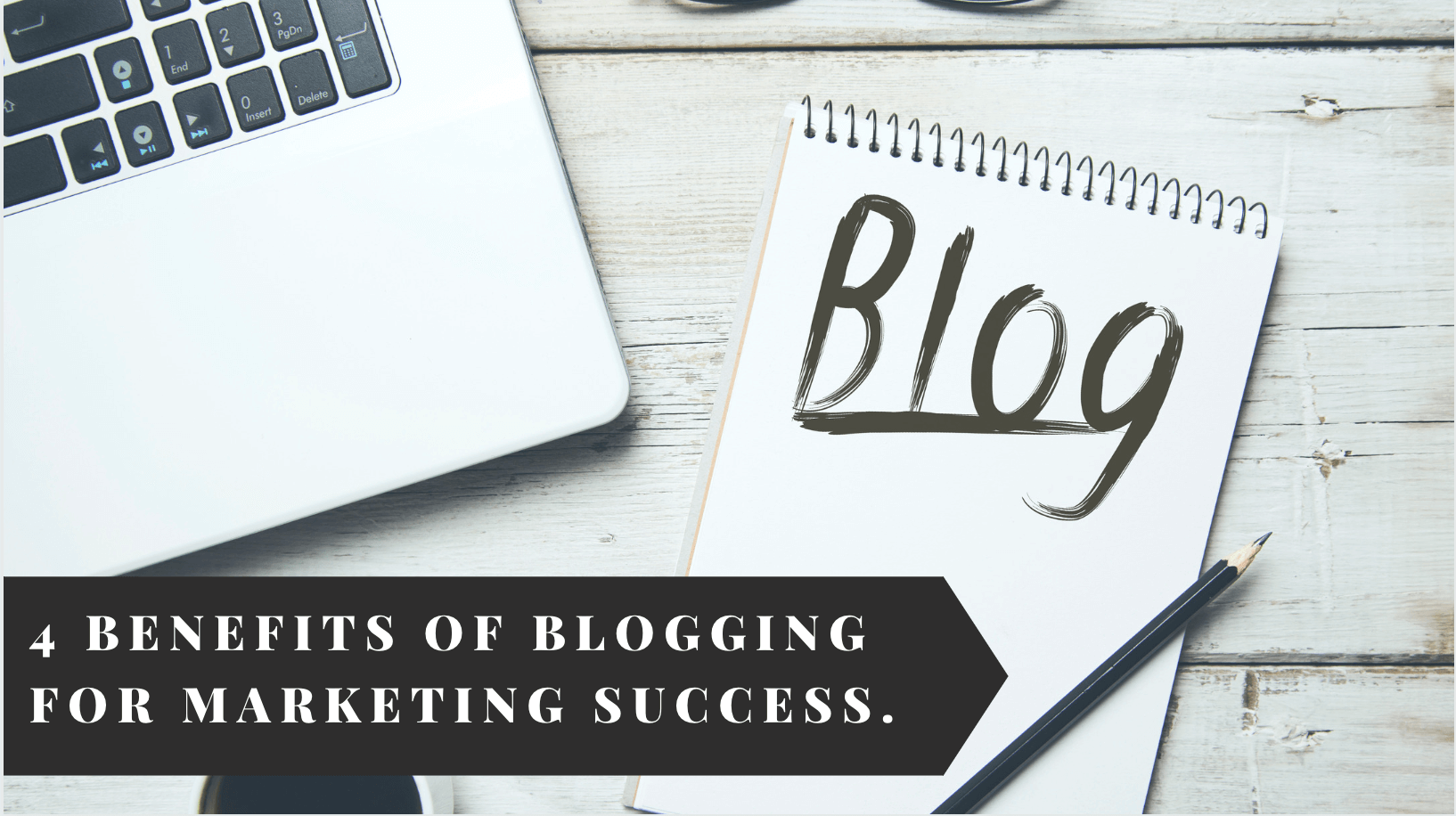 benefits of blogging for marketing and business