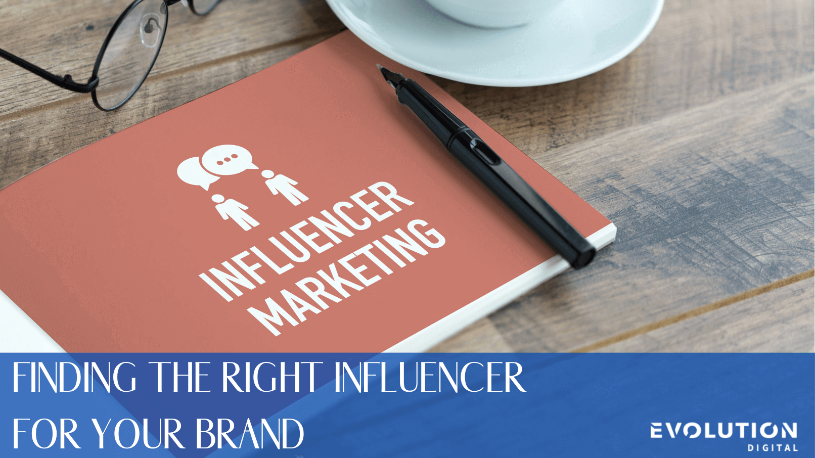 finding the right influencer marketing how to find the right influencer