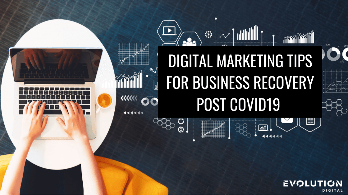 tips for business recovery post covid19 digital marketing