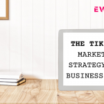 tik tok marketing strategy