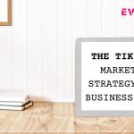 tik tok marketing strategy