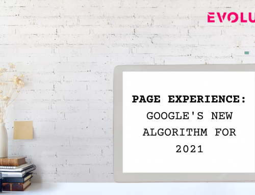 Page Experience: Google's New Algorithm for 2021